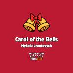 Carol of the Bells آهنگ زیبا و معروف کریسمس؛ نسخه بیکلام و باکلام