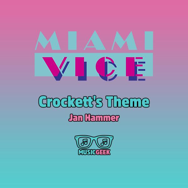 Crockett's Theme موسیقی خاطرهانگیز سریال میامی وایس از یان همر