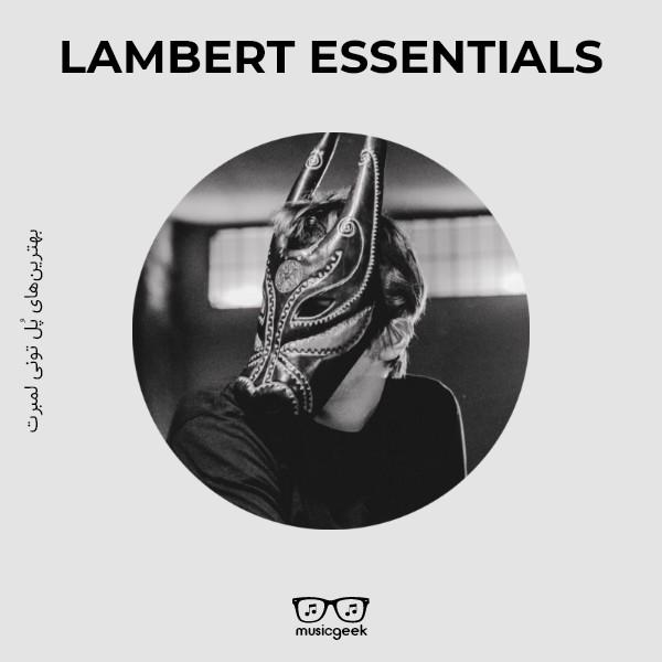 بهترینهای لمبرت (Lambert)   آثار منتخب موسیقی کلاسیک معاصر از پل لمبرت
